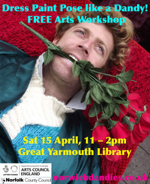The poster for the Dress, Paint and Pose Like a Dandy event at Great Yarmouth Library.